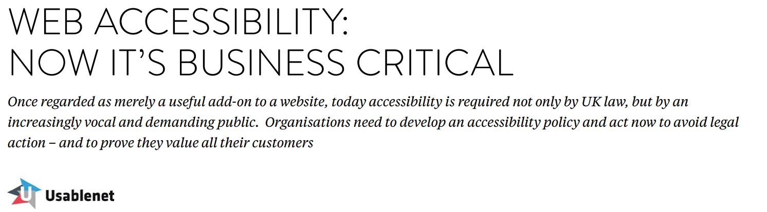 Web Accessibility is Business Critical