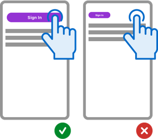 Example of Best Practice for button on mobile to be operable with the button spanning across the entire top of the screen compared to the button being small and in one place that a user can miss.
